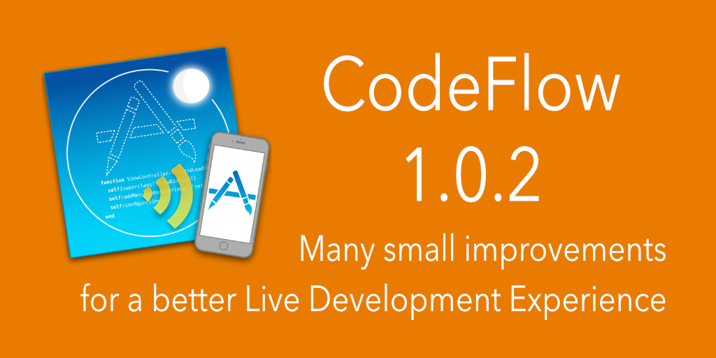 CodeFlow 1.0.2 focuses on improving the Live Application Developer Experience